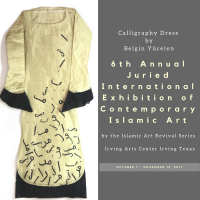 6th Annual Juried International Exhibition of Contemporary Islamic Art