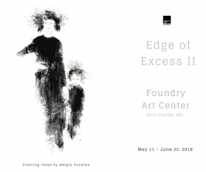 Edge of Excess Foundry Art Center