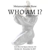 Metamorphosis Show Belgin Yucelen