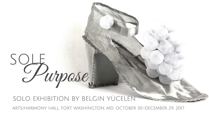 SOLE PURPOSE EXHIBITION BY BELGIN YUCELEN